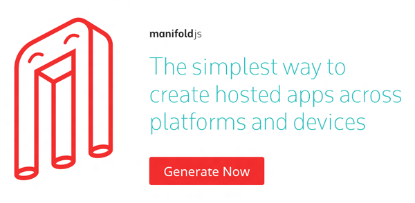 manifoldJS the simplest way to create hosted apps across platforms and devices