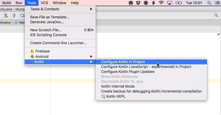 Select Android Studios Tools  Kotlin  Configure Kotlin in Project option